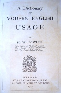 Fowler's Dictionary of Modern English Usage, 1926