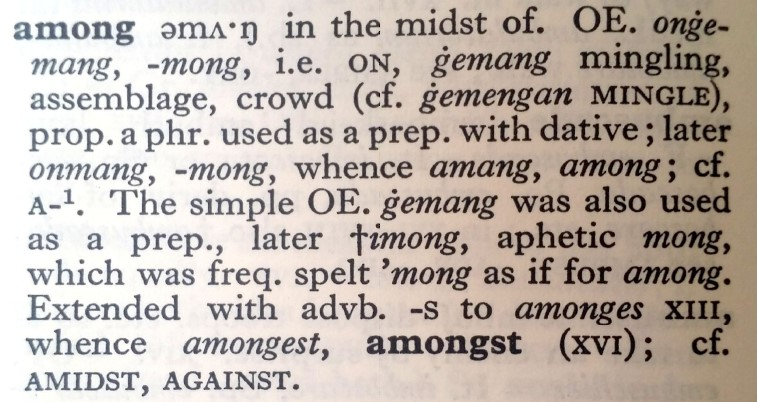 'Among' - Oxford Dictionary of English Etymology 1966